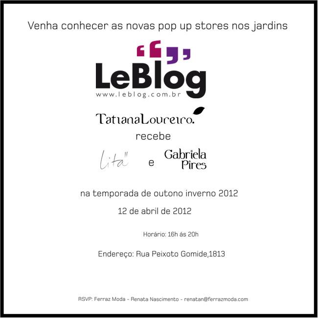 Leblog, evento LeBlog, tatiana loureiro, lançamento de coleção
